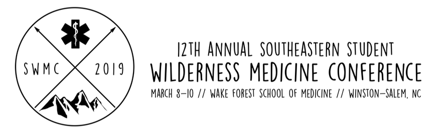 12th Annual Southeastern Student Wilderness Medicine Conference | March 8-10 | Wake Forest School of Medicine | Winston-Salem, NC